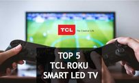 Top 5 Best TCL Roku Smart LED TV listed here that you can set in your house