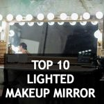 Top 10 Best rated lighted makeup mirror 2018 Reviews – Helping You to Choose Your Essential Equipment to go for a Party