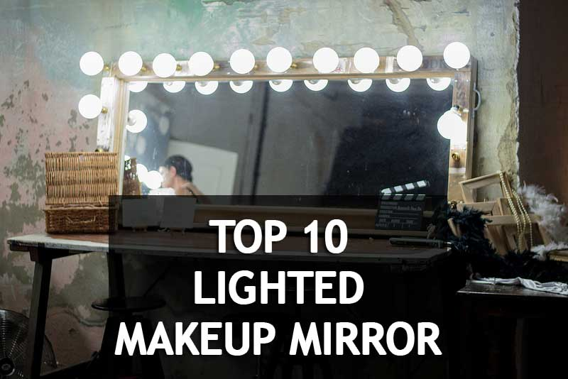 🥇💄Why Girls Love 10 Best Rated Lighted Makeup Mirror 2020?