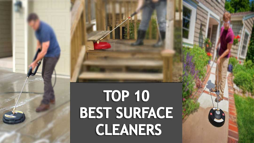 Buying Top 10 BEST SURFACE CLEANERS FOR PRESSURE WASHERS 2018