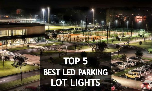 Long Lasting 5 Best LED Parking Lot Lights Reviews 2018