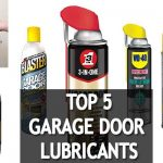 🥇🧴Discover the Best Lubrication for Garage Doors in 2021