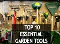 10 Essential Garden Tools Every Gardener Must Have