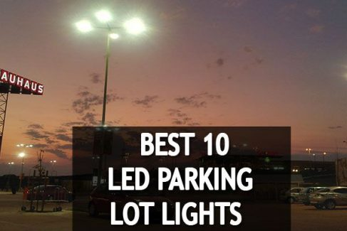 🥇💡Long Lasting and Energy Savings 10 Best LED Parking Lot Lights Reviews 2020