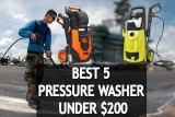 🥇🚿The 5 Best Professional Pressure Washer Under $200 Reviews – Which One is Right for You?