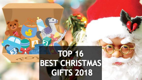 🥇16 Most Popular New Toys for Best Christmas Gifts 2018