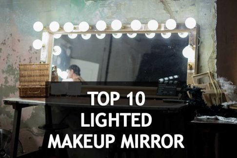 10 Best Rated Lighted Makeup Mirror Will help you to Make a Glamorous
