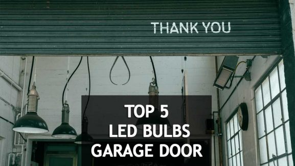 5 best LED light bulbs for garage door opener (Radio frequency friendly & Vibration Resistant)