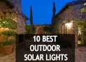 10 Best Rated Outdoor Solar Lights 2019 Reviews and Buying Guides